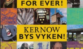 Kernow Bys Vyken Cornwall For Ever!